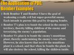 the application of pde bomber examples