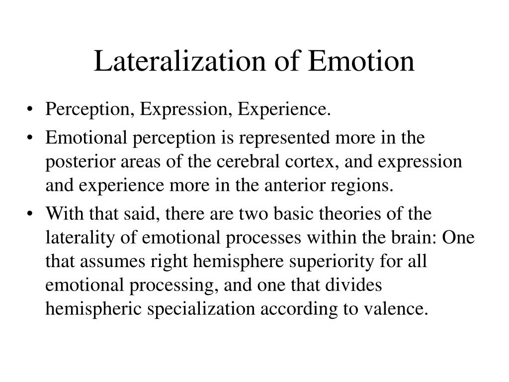 Lateralization of Emotion