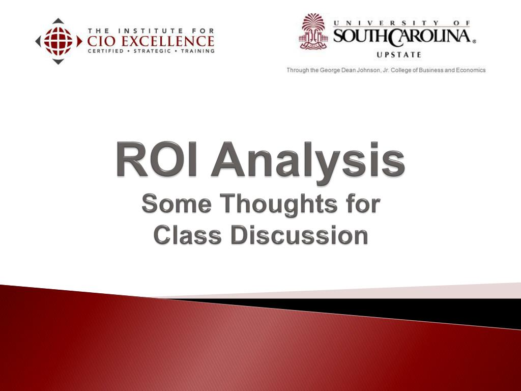 roi analysis some thoughts for class discussion l.