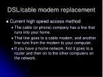 dsl cable modem replacement