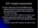 wifi hotspot replacement