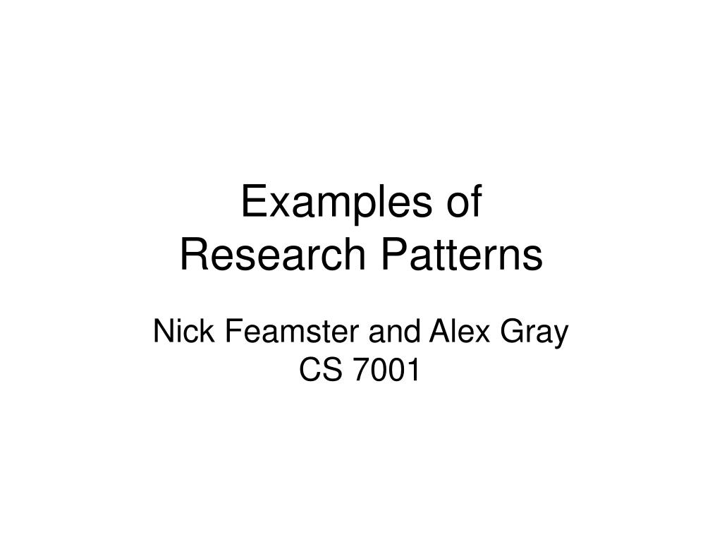 nick feamster and alex gray cs 7001 l.