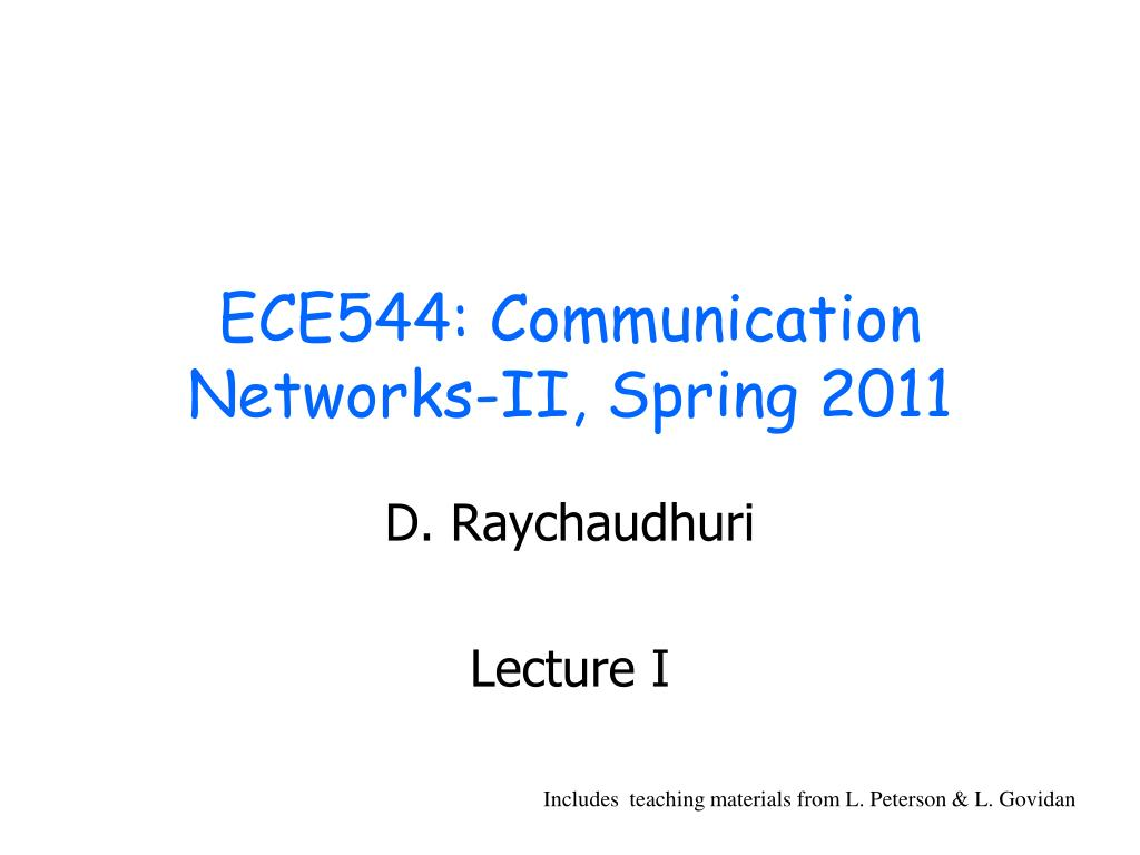 ece544 communication networks ii spring 2011 l.