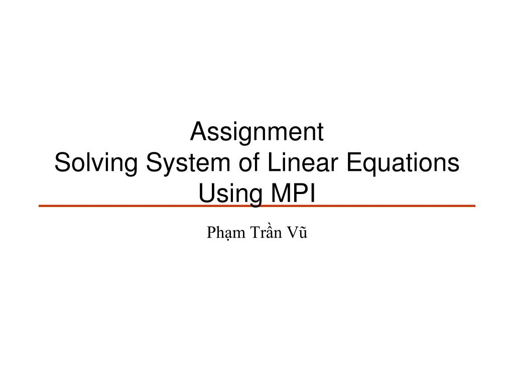assignment solving system of linear equations using mpi l.