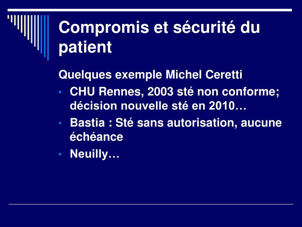 Compromis et sécurité du patient