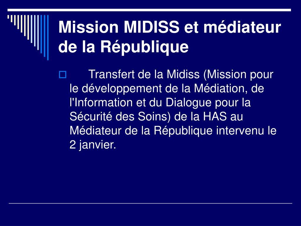 Mission MIDISS et médiateur de la République