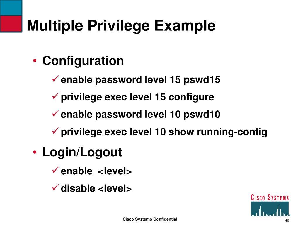 Multiple Privilege Example