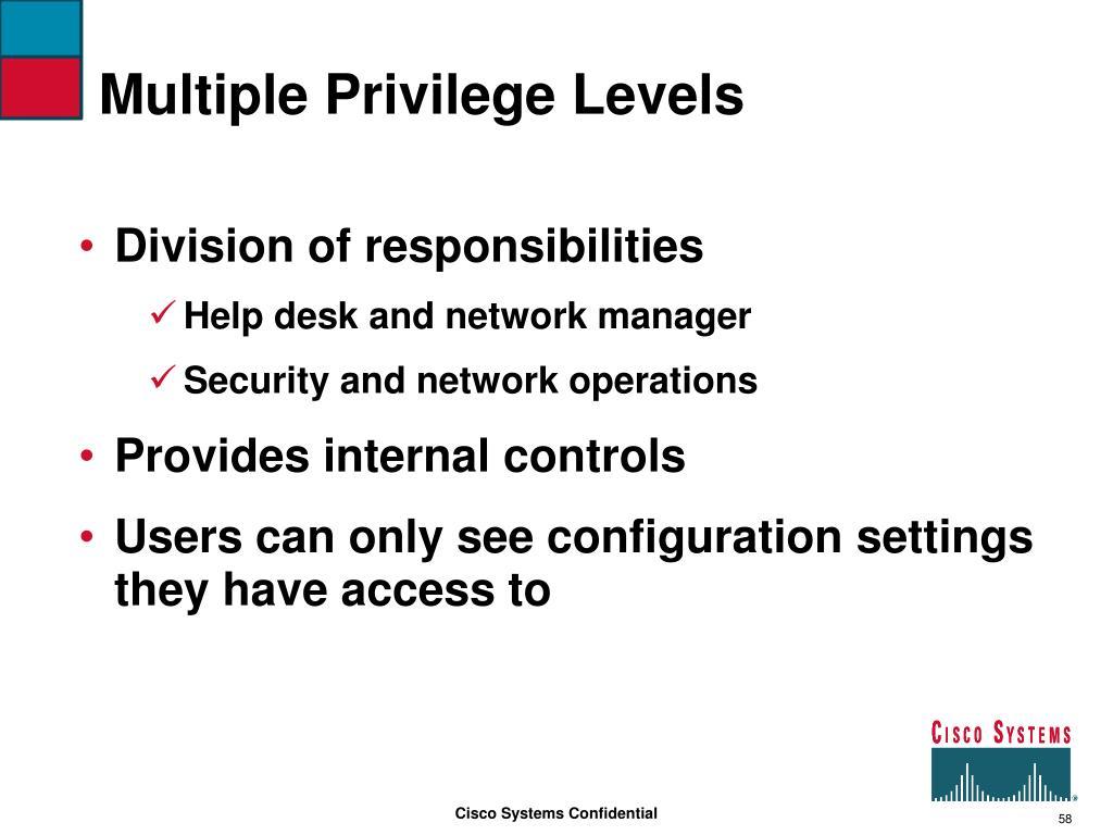 Multiple Privilege Levels