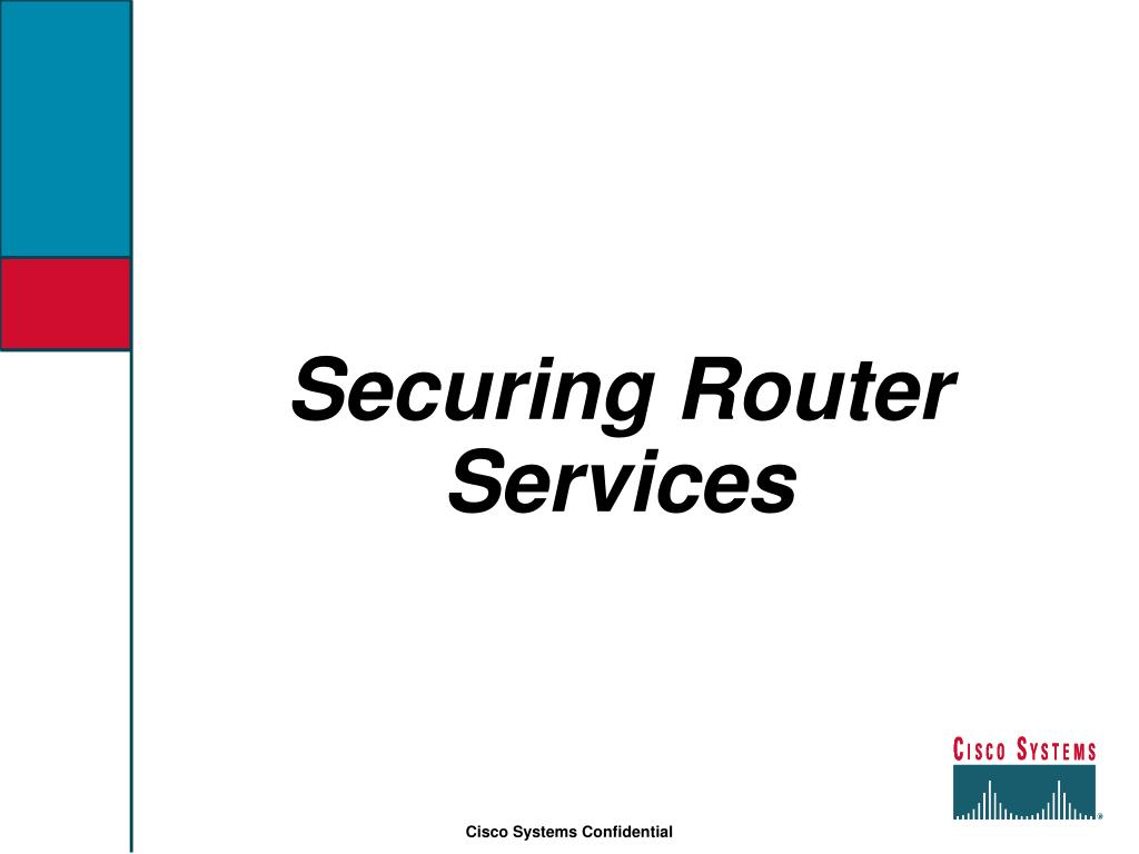 Securing Router Services