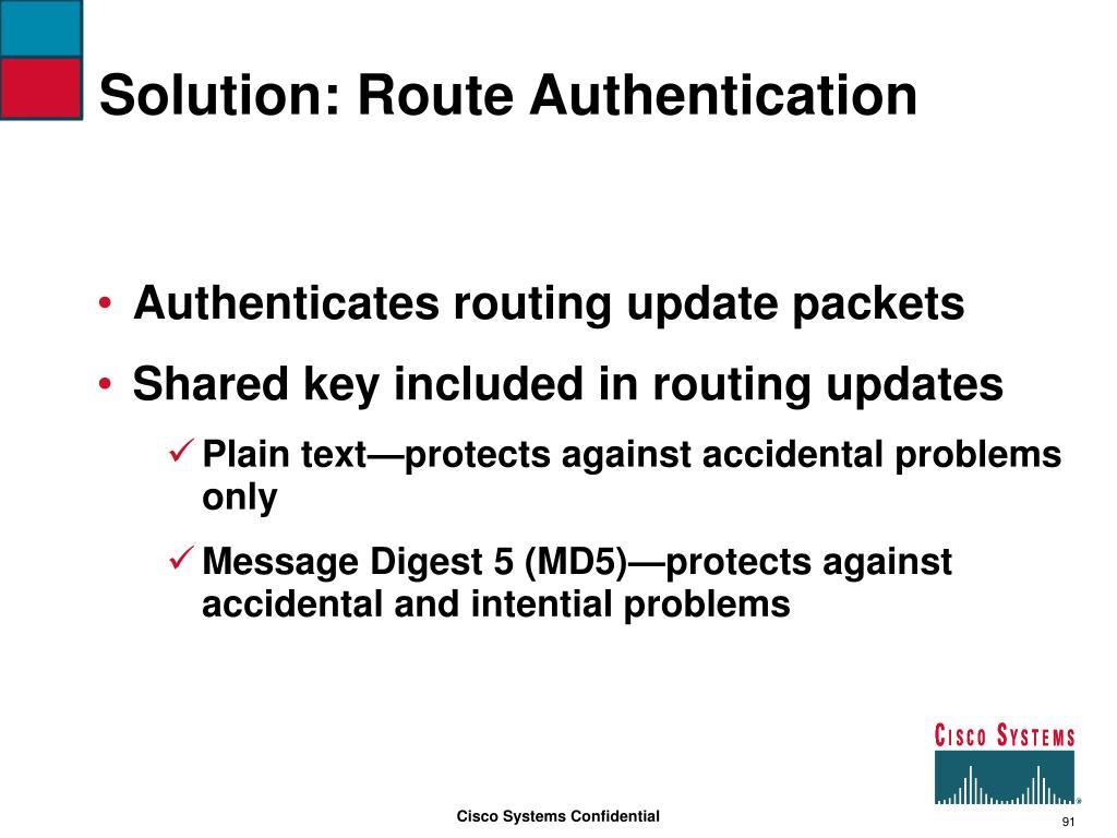Solution: Route Authentication
