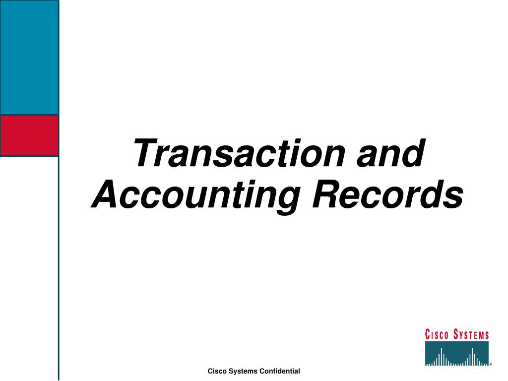 Transaction and Accounting Records