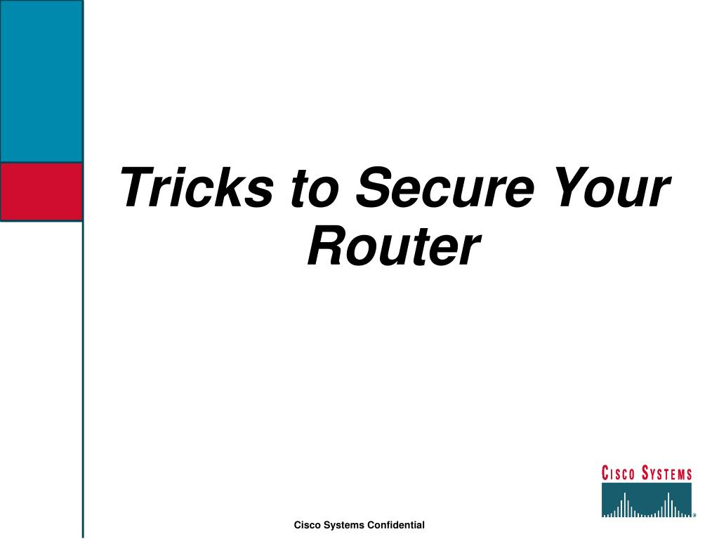 Tricks to Secure Your Router