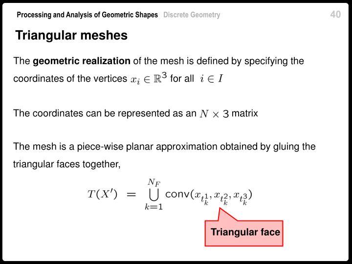 Triangular meshes