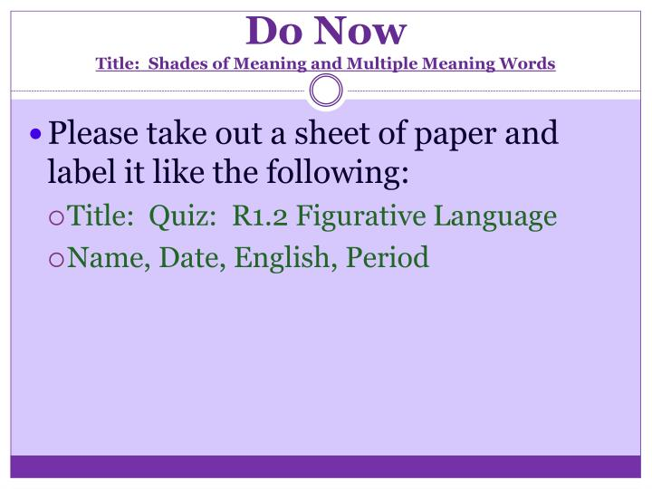 do now title shades of meaning and multiple meaning words n.