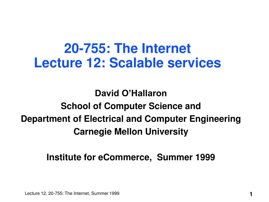 20 755 the internet lecture 12 scalable services l.