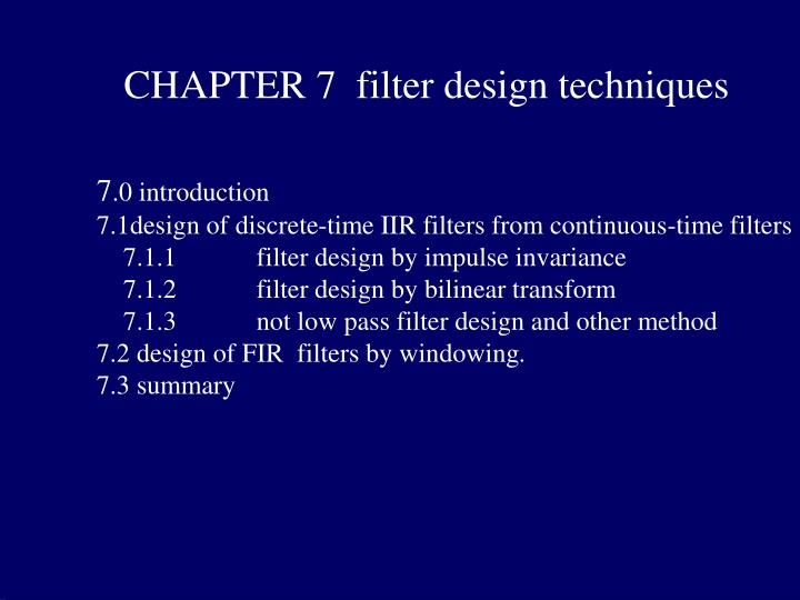 chapter 7 filter design techniques n.