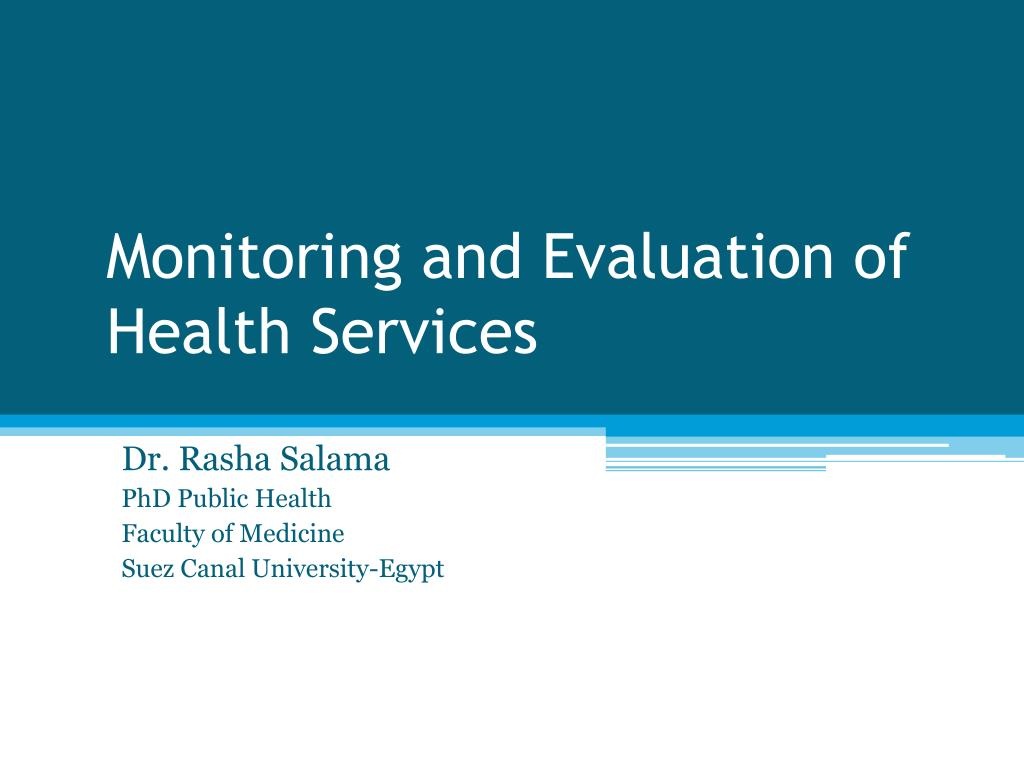monitoring and evaluation of health services l.