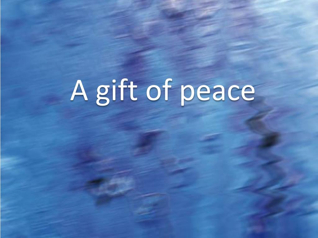 a gift of peace l.