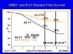 n9831 and b 31 disease free survival
