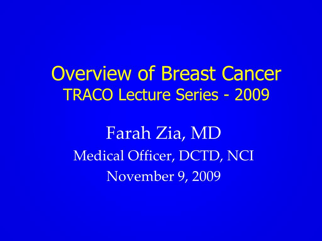 overview of breast cancer traco lecture series 2009 l.