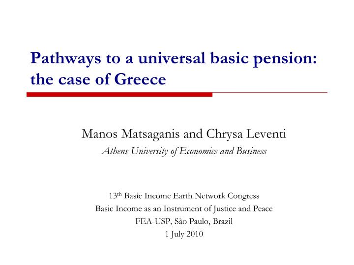 pathways to a universal basic pension the case of greece n.