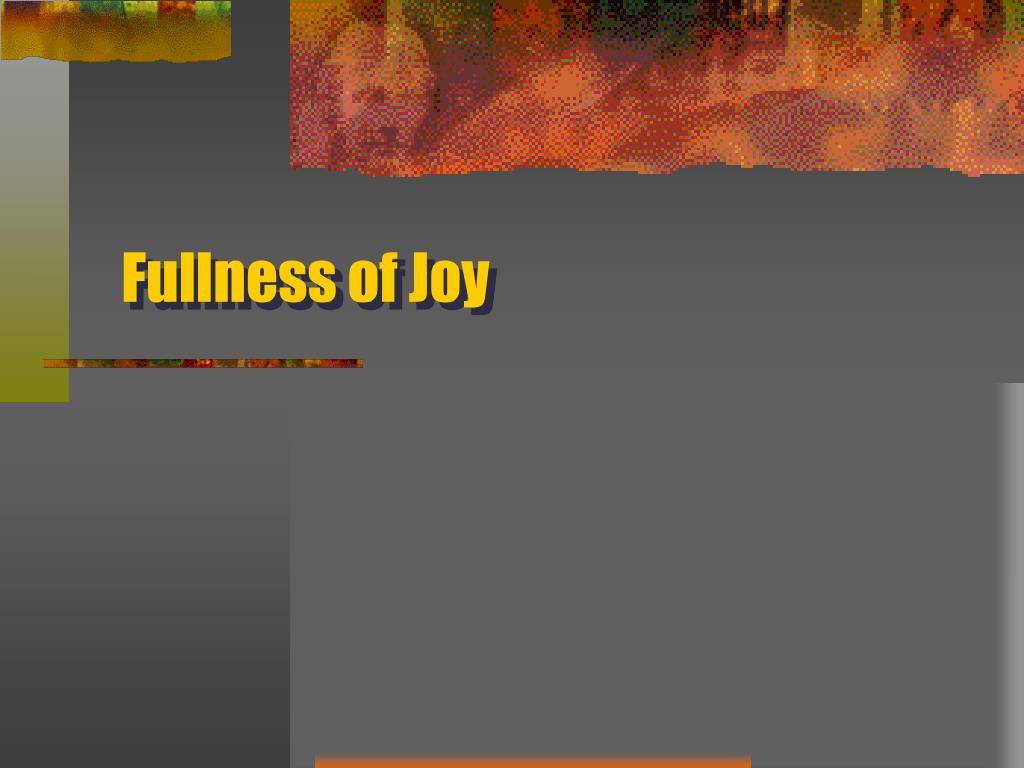 fullness of joy l.