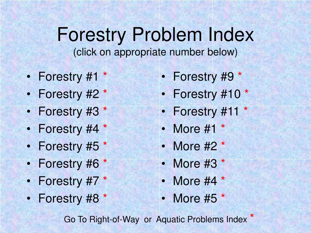 forestry problem index click on appropriate number below l.