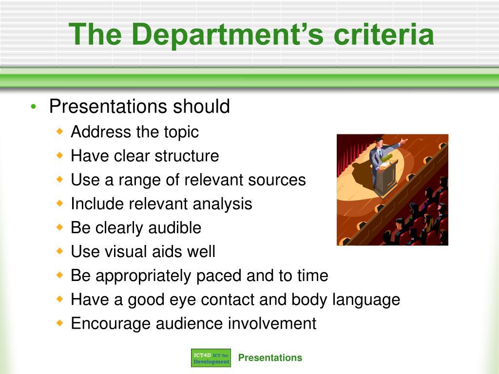 The Department's criteria