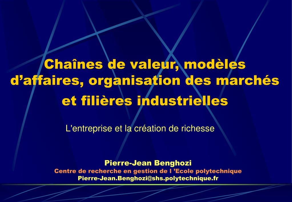 Chaînes de valeur, modèles d'affaires, organisation des marchés et filières industrielles