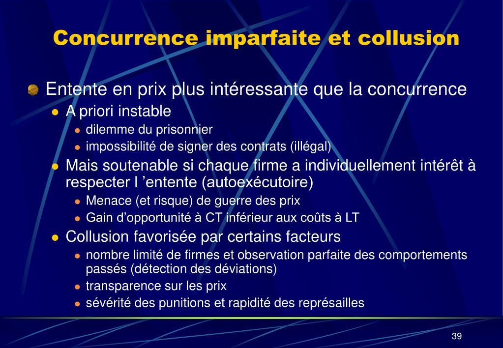 Concurrence imparfaite et collusion