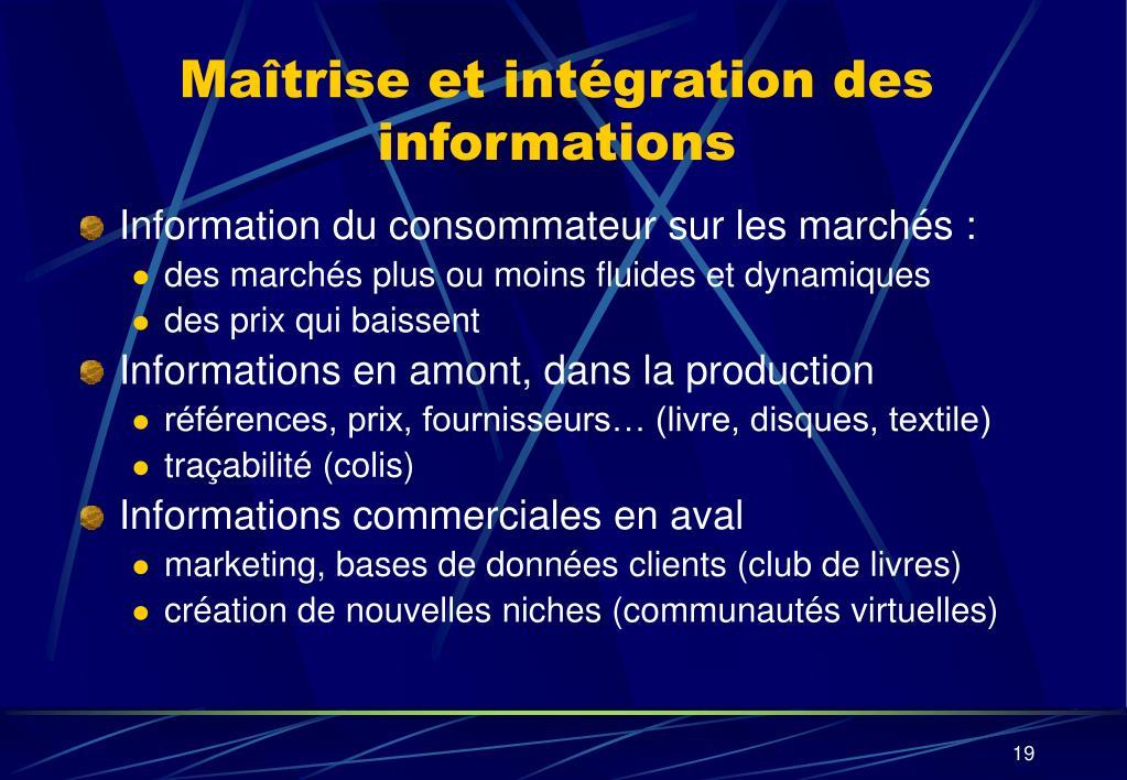 Maîtrise et intégration des informations