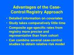 advantages of the case control registry approach