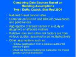 combining data sources based on modeling assumptions tyrer duffy cuzick stat med 2004