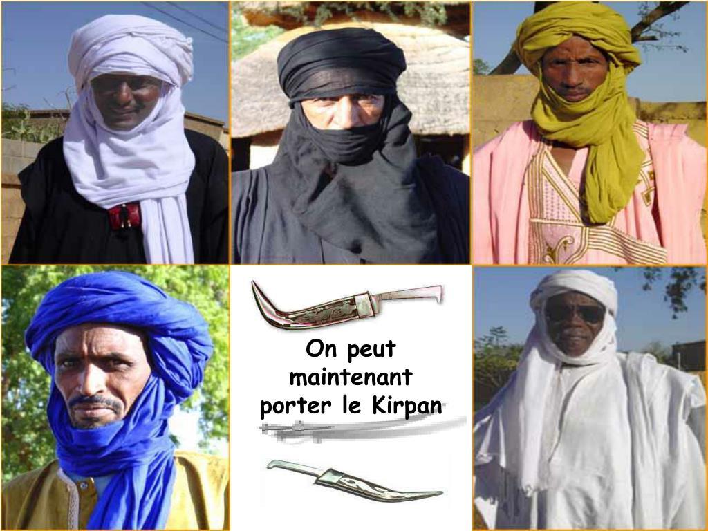 On peut maintenant    porter le Kirpan