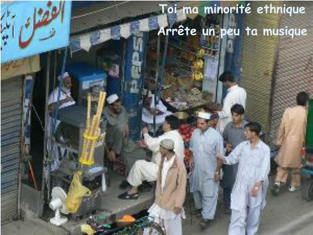 Toi ma minorité ethnique