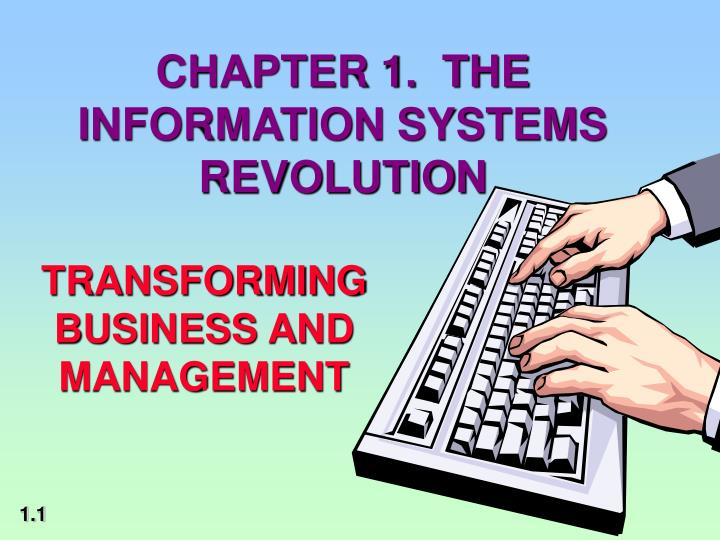 chapter 1 the information systems revolution n.