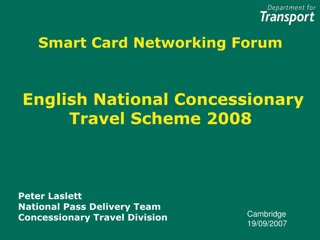 smart card networking forum english national concessionary travel scheme 2008 l.