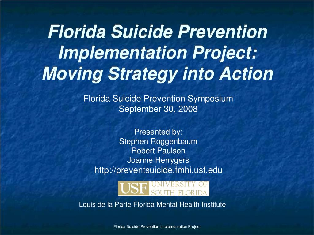 florida suicide prevention implementation project moving strategy into action l.