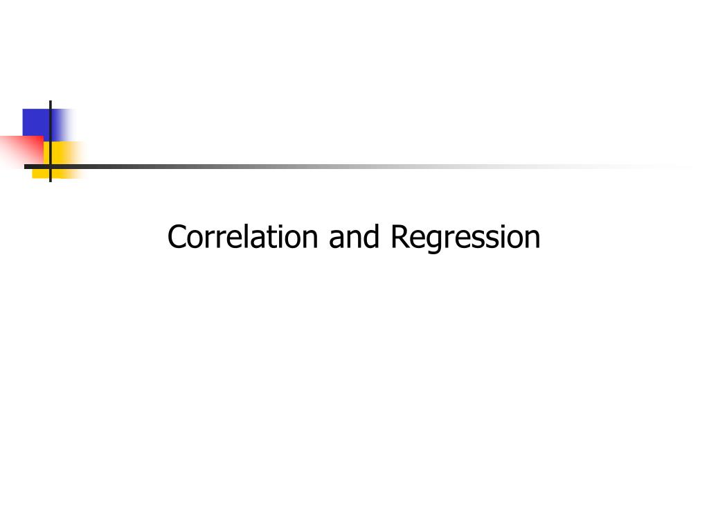 correlation and regression l.