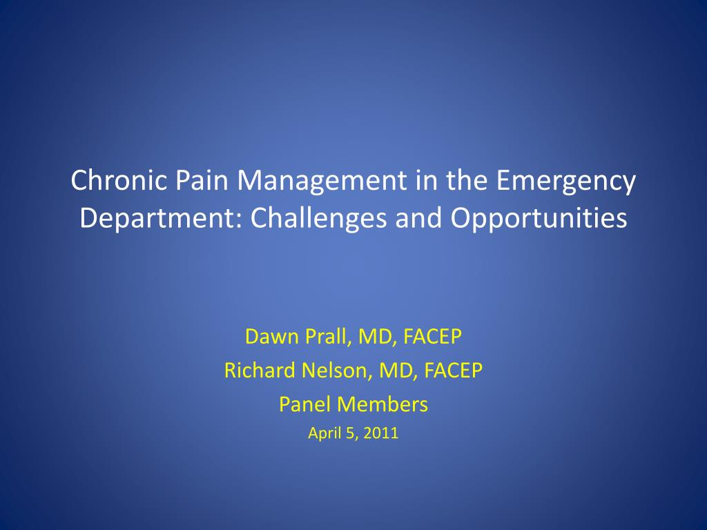 chronic pain management in the emergency department challenges and opportunities l.