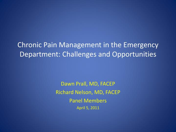 chronic pain management in the emergency department challenges and opportunities n.