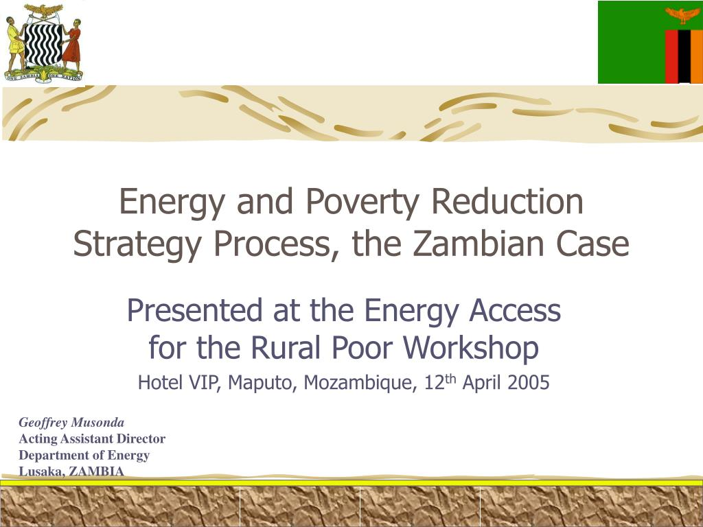 energy and poverty reduction strategy process the zambian case l.