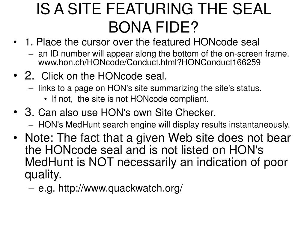 IS A SITE FEATURING THE SEAL BONA FIDE?