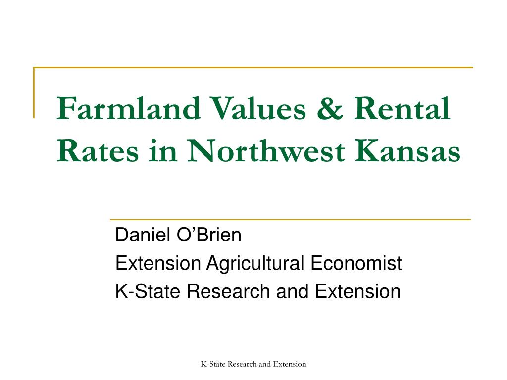 farmland values rental rates in northwest kansas l.