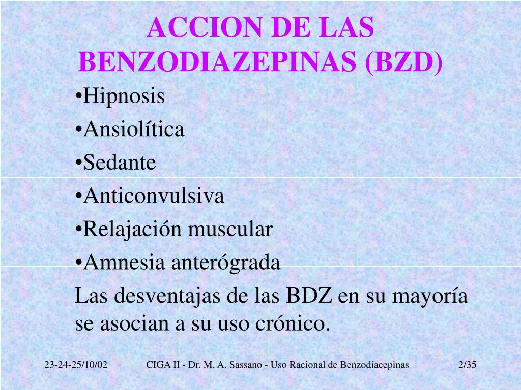 ACCION DE LAS BENZODIAZEPINAS (BZD)