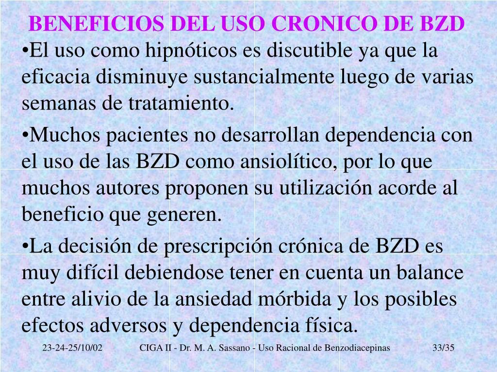 BENEFICIOS DEL USO CRONICO DE BZD