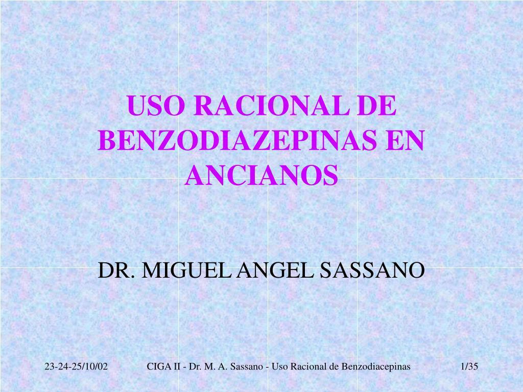 USO RACIONAL DE BENZODIAZEPINAS EN ANCIANOS