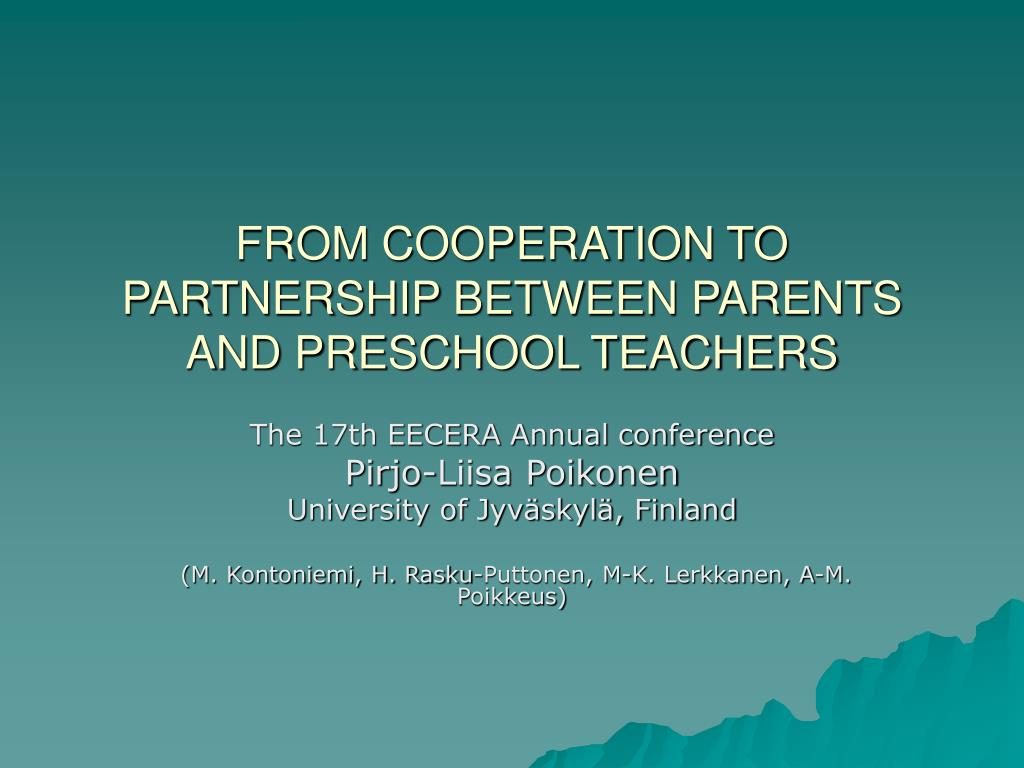 from cooperation to partnership between parents and preschool teachers l.