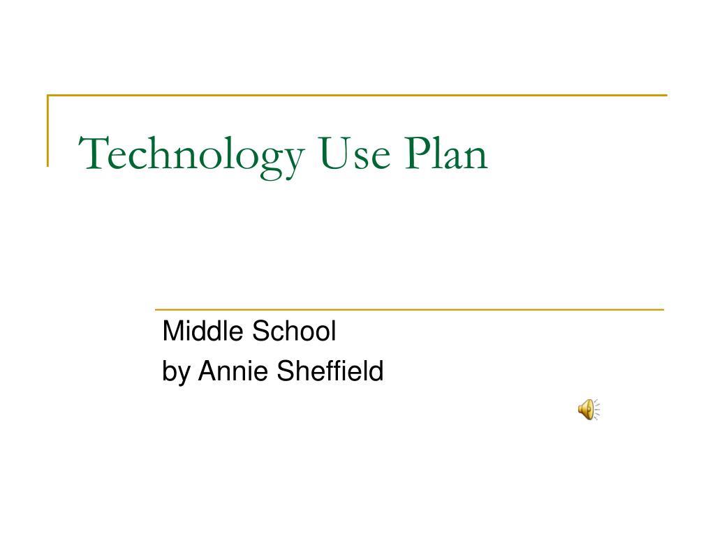 technology use plan l.