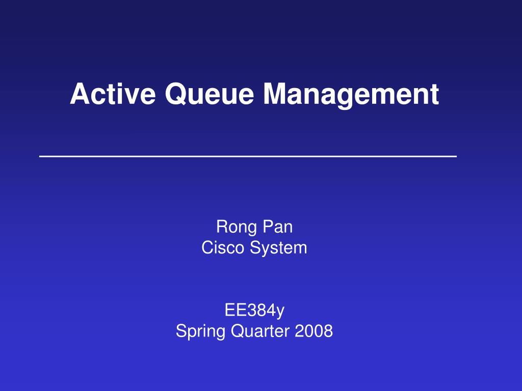 active queue management l.